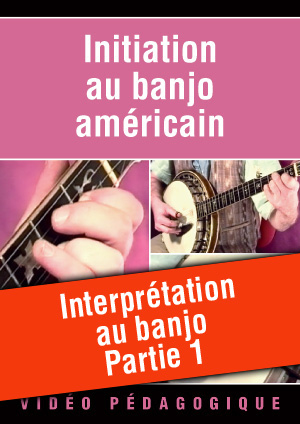 Interprétation au banjo - Partie 1