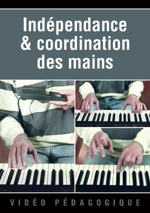 Indépendance & coordination des mains