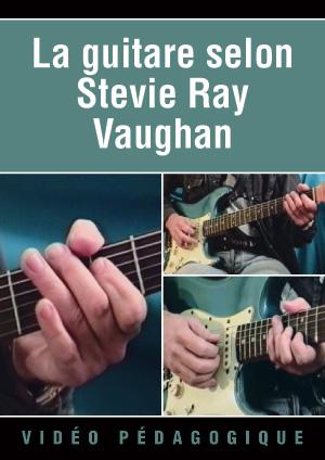 La guitare selon Stevie Ray Vaughan