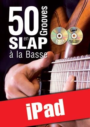 50 grooves en slap à la basse (iPad)