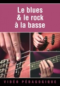 Le blues & le rock à la basse