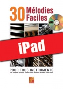 30 mélodies faciles - Piano (iPad)