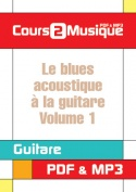 Le blues acoustique à la guitare - Volume 1
