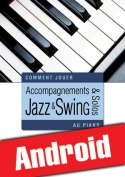 Accompagnements & solos jazz et swing au piano (Android)
