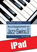 Accompagnements & solos jazz et swing au piano (iPad)