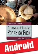Grooves et breaks pop & slow-rock à la batterie (Android)
