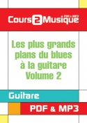 Les plus grands plans du blues à la guitare - Volume 2