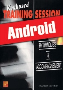 Keyboard Training Session - Rythmiques & accompagnement (Android)