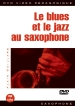 Le blues et le jazz au saxophone