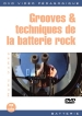 Grooves & techniques de la batterie rock