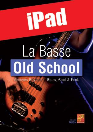 La basse old school (iPad)