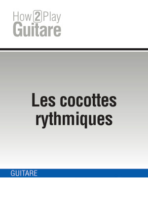 Les cocottes rythmiques