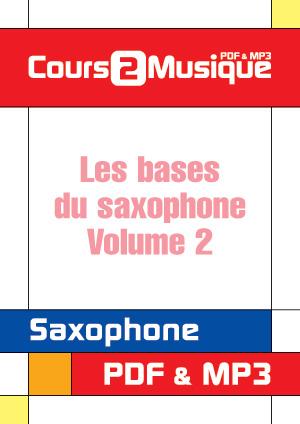 Les bases du saxophone - Volume 2