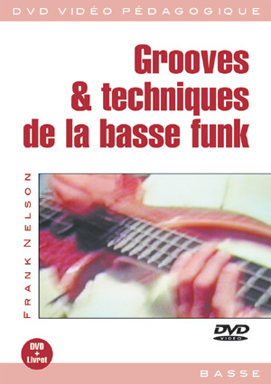Grooves & techniques de la basse funk
