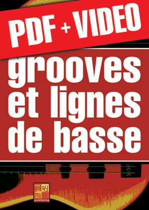 Grooves et lignes de basse (pdf + vidéos)