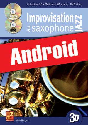 Improvisation jazz au saxophone en 3D (Android)