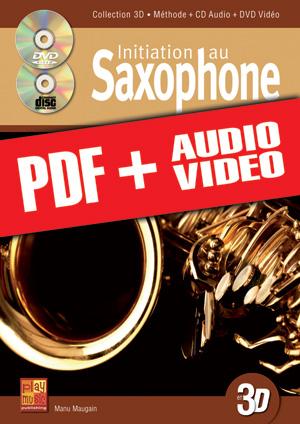 Initiation au saxophone en 3D (pdf + mp3 + vidéos)