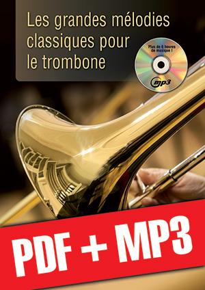 Les grandes mélodies classiques pour le trombone (pdf + mp3)