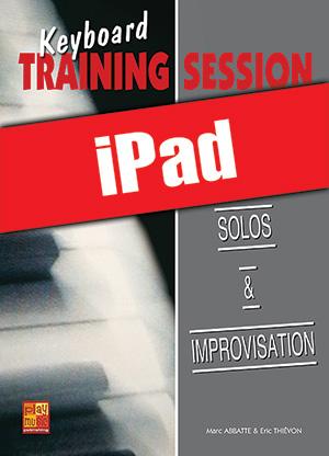 Keyboard Training Session - Solos & improvisation (iPad)
