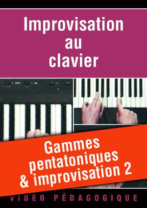 Gammes pentatoniques & improvisation 2