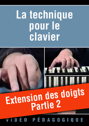 Extension des doigts - Partie 2