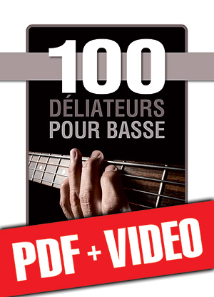 100 déliateurs pour basse (pdf + vidéos)