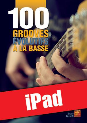 100 grooves évolutifs à la basse (iPad)