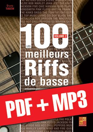Les 100 meilleurs riffs de basse - Volume 2 (pdf + mp3)