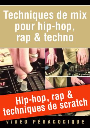 Hip-hop, rap & techniques de scratch