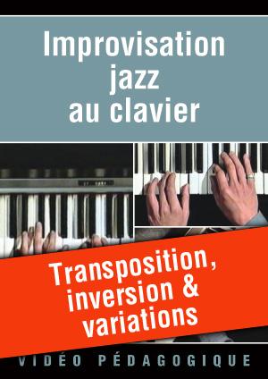 Transposition, inversion & variations