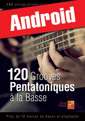 120 grooves pentatoniques à la basse (Android)