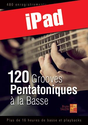 120 grooves pentatoniques à la basse (iPad)