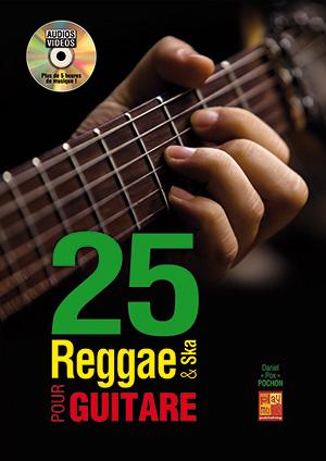 25 reggae & ska pour guitare
