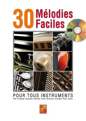 30 mélodies faciles - Tous instruments