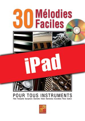 30 mélodies faciles - Tous instruments (iPad)