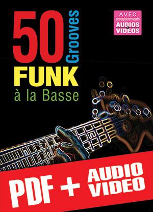 50 grooves funk à la basse (pdf + mp3 + vidéos)