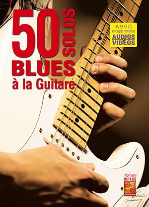 50 solos blues à la guitare