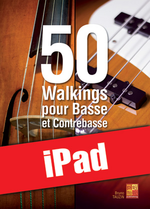 50 walkings pour basse et contrebasse (iPad)