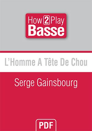 L'Homme A Tête De Chou - Serge Gainsbourg