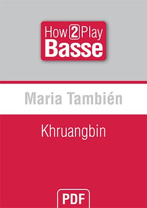 Maria También - Khruangbin