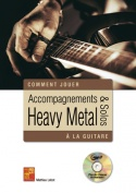 Accompagnements & solos heavy metal à la guitare