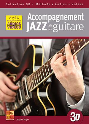 Accompagnement jazz à la guitare en 3D