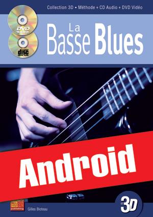 La basse blues en 3D (Android)
