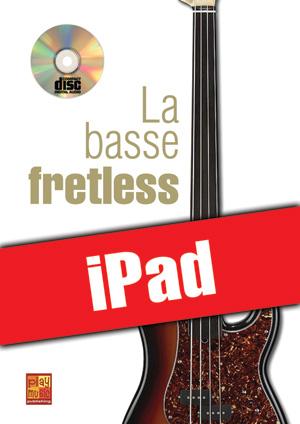 La basse fretless (iPad)