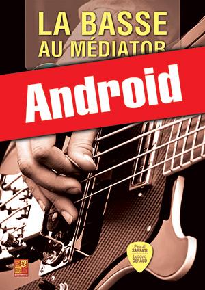 La basse au médiator (Android)