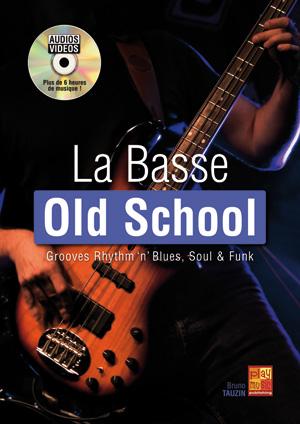 La basse old school
