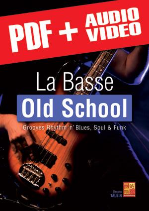 La basse old school (pdf + mp3 + vidéos)