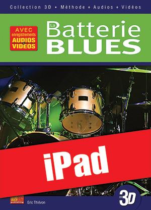 La batterie blues en 3D (iPad)