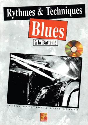 Rythmes & techniques blues à la batterie