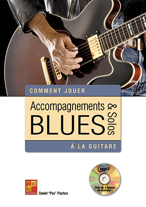 Accompagnements & solos blues à la guitare
